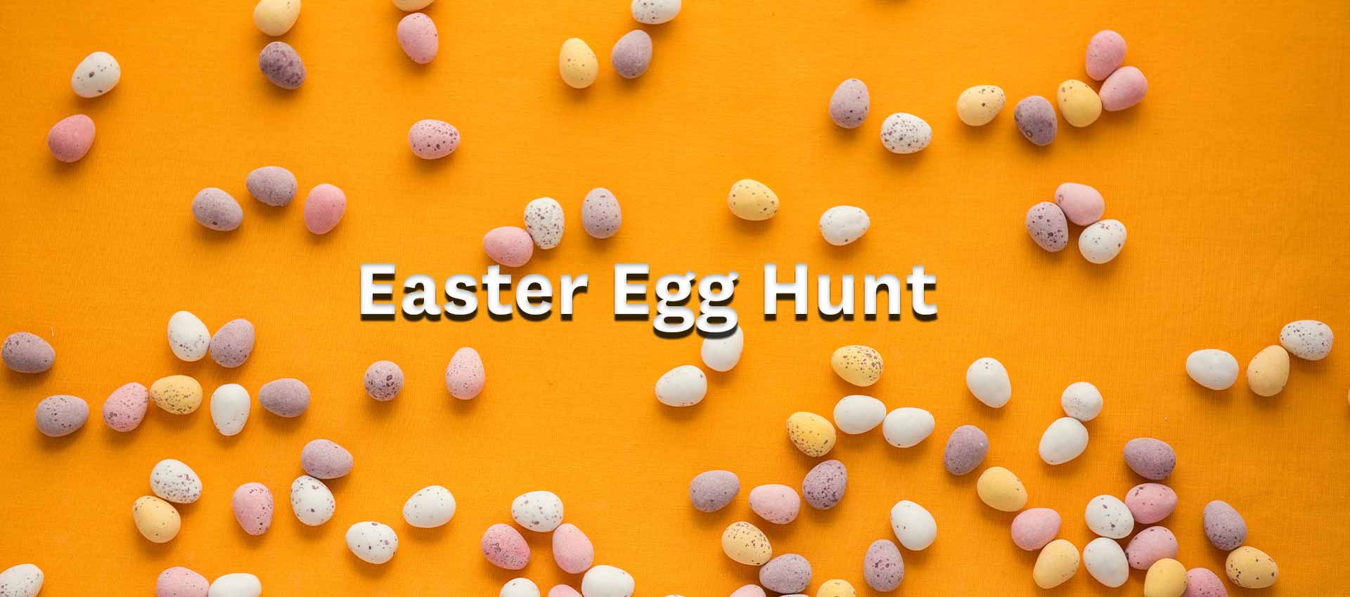 Easter eggs scattered across a yellow background. Event title: Easter Egg Hunt