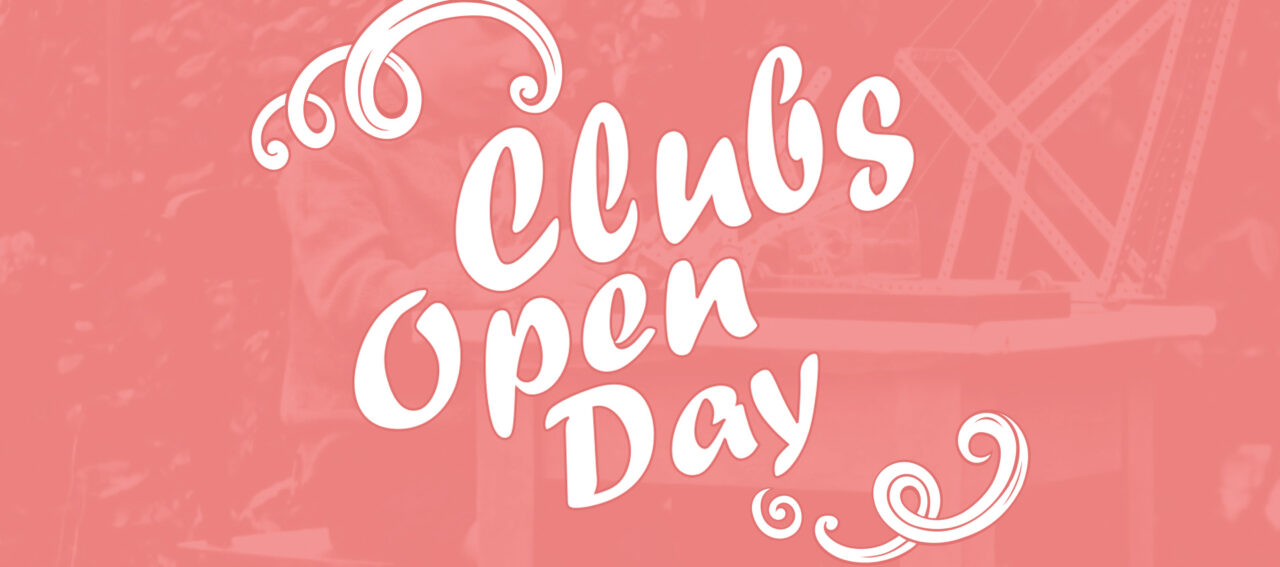 White text on a pink background: Clubs Open Day