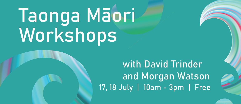 Taonga Māori Workshops with David Trinder and Morgan Watson